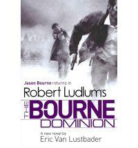 The Bourne Dominion - Eric Van Lustbader - book review