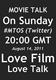MOVIE TALK ON SUNDAY - 14th August 2011