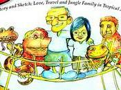 Borneo Tom: Stories Sketches Love, Travel Jungle Family Tropical Asia