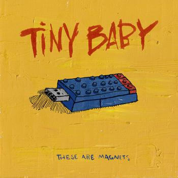 These Are Magnets – Tiny Baby