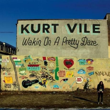 KURT VILES WAKIN ON A PRETTY DAZE