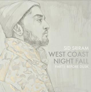 Sid Sriram - West Coast Night Fall: Before Dusk (EP)