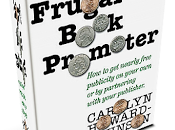 Learn Promote Your Books with Carolyn Howard Johnson