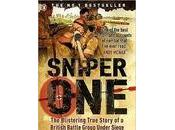 """Sniper One: Blistering True Story British Battle Group Under Siege"" Mills"