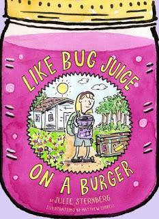 Children's Book Review: Like Bug Juice on a Burger, by Julie Sternberg