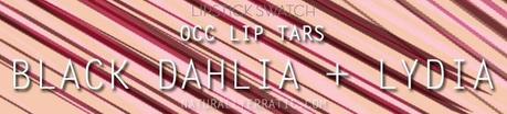 OCC LIP TARS BLACK DAHLIA + LYDIA