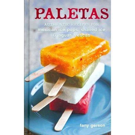 Make This Easy Cinco de Mayo Dessert: Paletas Mexicana (Mexican Popsicles)
