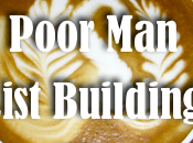 Powerful List Building Tips Rich Poor Style