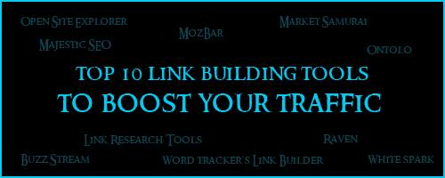 10 link building tools to boost your traffic