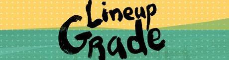 lineup grade SASQUATCH! 2013 PREVIEW