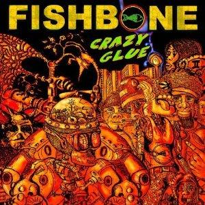 Fishbone - Crazy Glue EP