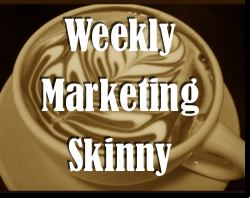get the skinny on marketing events of past week