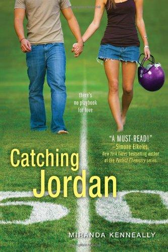 Review: Catching Jordan (Hundred Oaks #1) by Miranda Kenneally