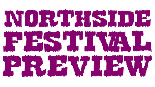 northsideheader NORTHSIDE FESTIVAL 2013 PREVIEW