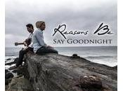 "Download Week (6/14/13): Reasons ""Say Goodnight"""