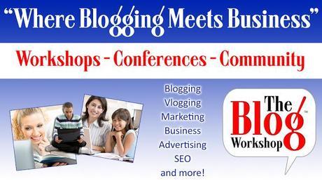 The Blog Workshop | Where Blogging Meets business