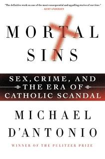 Book Tour for Michael D'Antonio's Important New Book on Abuse Crisis, Mortal Sins: A Schedule of Places and Times