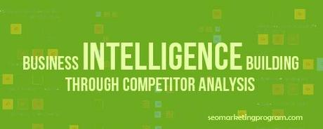 Business Intelligence Building Through Competitor Analysis
