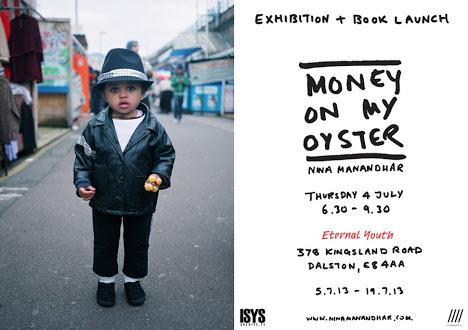 MONEY ON MY OYSTER: Exhibition and Photobook Launch