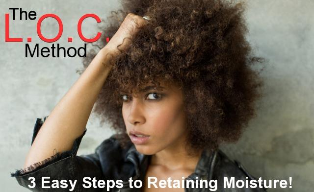 Retaining Moisture| The L.O.C. Method: Has it Worked for You?