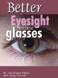 My new self-improvement project: Improving my eyesight, naturally