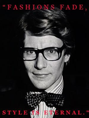 YSL1Style Notes: Fashion Quotes by Designers We Love & Admire