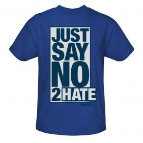 Just Say No 2 Hate