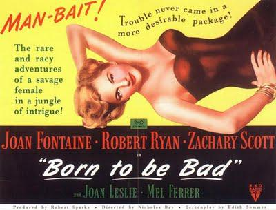 Born to Be Bad (Nicholas Ray, 1950)
