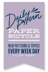 DAILY PATTERN PROJECT @PAPER_BICYCLE: Participate & Make Patterns!
