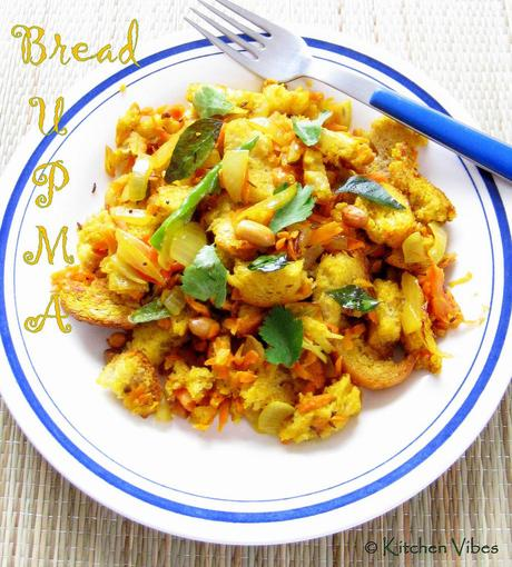 Bread Upma - Our Weekend Breakfast