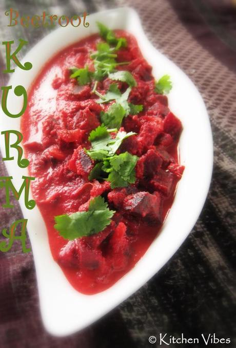 Beetroot Kurma - Treat to your taste buds