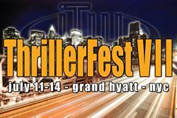 ThrillerFest/CraftFest VII Registration Now Open