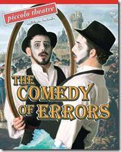 Comedy of Errors - Piccolo Theatre