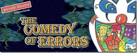 The Comedy of Errors - Piccolo Theatre