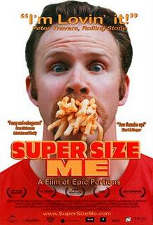 Super Size Me (Documentary)