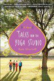 Tales from the Yoga Studio: A Novel