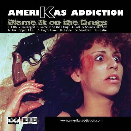 NEW EP:  Amerikas Addiction (@amerikasaddict) | Blame It on the Drugs