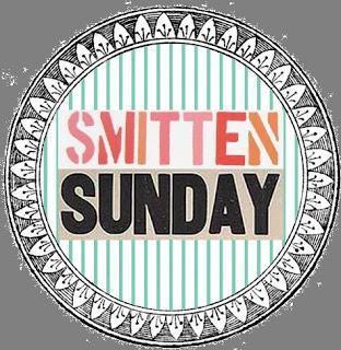 Smitten Sunday