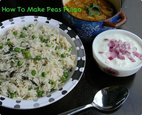 Peas Pulao Recipe / Matar Pulao / How to Make Peas Pulao