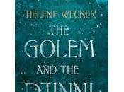 Review: Golem Djinni Helene Wecker