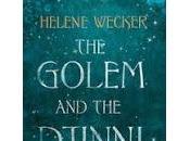 Review: Golem Djinni Helene Wecker