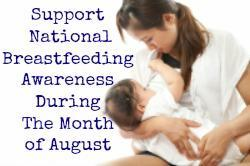 Support National Breastfeeding Awareness Month August
