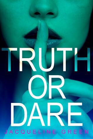Truth or Dare (Truth or Dare, #1)