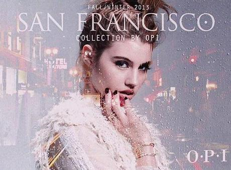 OPI's San Francisco-Themed Collection for Fall 2013