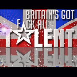 Edinburgh Fringe 2013 – Britain's Got F*ck All Talent! 2013
