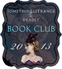 Something Strange and Deadly Book Club: Week 2