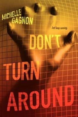 """Review: """"Don't Turn Around"""" (PERSEFoNE #1) by Michelle Gagnon"""