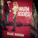 """Review: """"Warm Bodies"""" by Isaac Marion"""