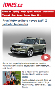 The headline on today's edition of iDnes.cz looks at the newest Skoda vehicle. iDnes.cz is a thriving web portal in the Czech Republic.