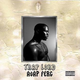 A$AP Ferg - Trap Lord (Album Stream)